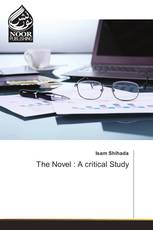 The Novel : A critical Study