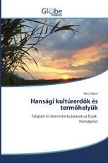 Hansági kultúrerdők és termőhelyük