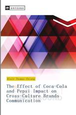 The Effect of Coca-Cola and Pepsi Impact on Cross-Culture Brands Communication