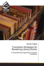 Translation Strategies for Rendering Literary Works