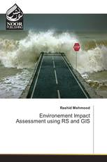 Environement Impact Assessment using RS and GIS