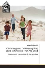 Observing and Developing Play Skills in Children That Are Blind