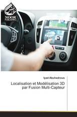 Localisation et Modélisation 3D par Fusion Multi-Capteur