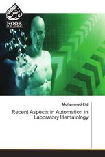 Recent Aspects in Automation in Laboratory Hematology