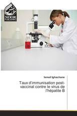 Taux d'immunisation post-vaccinal contre le virus de l'hépatite B