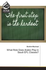 What Role Does Arabic Play in Saudi EFL Classes?
