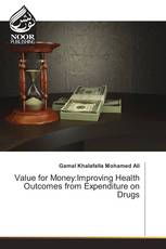 Value for Money:Improving Health Outcomes from Expenditure on Drugs