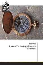 Speech Technology from the inside out