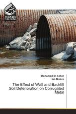 The Effect of Wall and Backfill Soil Deterioration on Corrugated Metal