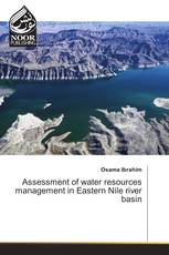 Assessment of water resources management in Eastern Nile river basin
