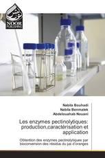 Les enzymes pectinolytiques: production,caractérisation et application