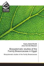 Biosystematic studies of the Family Brassicaceae in Egypt
