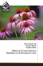 Effect of UV and Gamma Radiation on Echinacea In vitro