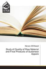 Study of Quality of Raw Material and Final Products of Sudanese Appare