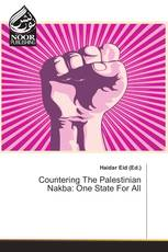 Countering The Palestinian Nakba: One State For All