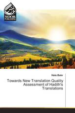Towards New Translation Quality Assessment of Hadith's Translations