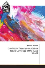 Conflict in Translation: Online News Coverage of the Arab World