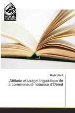 Attitude et usage linguistique de la communauté haoussa d'Obied