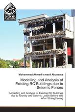 Modelling and Analysis of Existing RC Buildings due to Seismic Forces