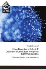 Ultra-Broadband InAs/InP Quantum-Dash Laser in Optical Communications