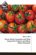 Know About Lycopene and Stay Away from Cancer and Many Other Diseases