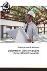 Deformation Monitoring Using Survey Control Networks
