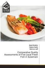 Comparative Quality Assessments of Five Local Fresh Fish in Sulaimani