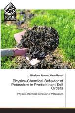 Physico-Chemical Behavior of Potassium in Predominant Soil Orders