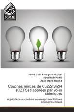 Couches minces de Cu2ZnSnS4 (CZTS) élaborées par voies chimiques