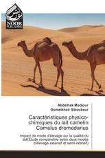 Caractéristiques physico-chimiques du lait camelin Camelus dromedarius