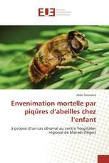 Envenimation mortelle par piqûres d'abeilles chez l'enfant