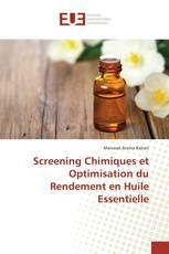 Screening Chimiques et Optimisation du Rendement en Huile Essentielle