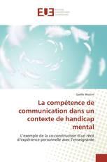 La compétence de communication dans un contexte de handicap mental