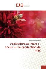 L'apiculture au Maroc : focus sur la production de miel