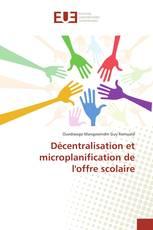 Décentralisation et microplanification de l'offre scolaire