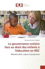 La gouvernance scolaire face au droit des enfants à l'éducation en RDC