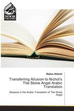 Transferring Allusion to Nichol's The Stone Angel Arabic Translation