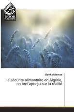 la sécurité alimentaire en Algérie, un bref aperçu sur la réalité