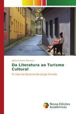 Da Literatura ao Turismo Cultural