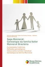 Saga Monnerat: Genealogia da família Koller Monnerat Brasileira
