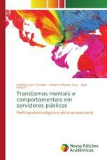Transtornos mentais e comportamentais em servidores públicos