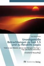 Unzeitgemäße Betrachtungen zu Gen 1,5 und zu Heraklits Logos