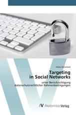 Targeting in Social Networks