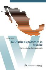 Deutsche Expatriates in Mexiko