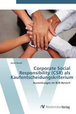 Corporate Social Responsibility (CSR) als Kaufentscheidungskriterium