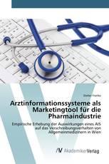 Arztinformationssysteme als Marketingtool für die Pharmaindustrie