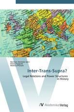 Inter-Trans-Supra?