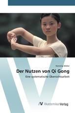 Der Nutzen von Qi Gong
