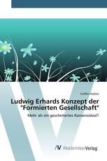 "Ludwig Erhards Konzept der ""Formierten Gesellschaft"""