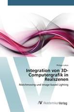 Integration von 3D-Computergrafik in Realszenen
